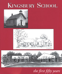 Kingsbury - The First Fifty Years